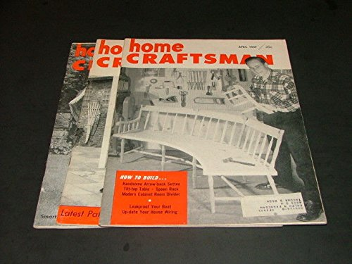 3 Iss Home Craftsman Apr,Jun,Aug '59 Arrow-Back Settee, Tilt Top Table, Wiring ()