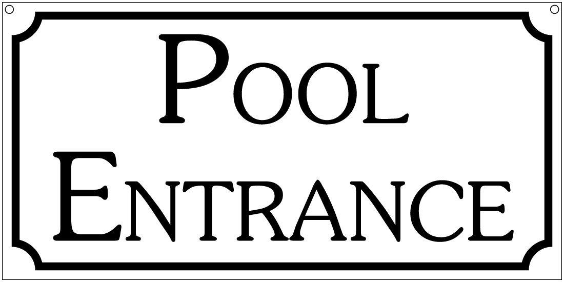 Pool Entrance- 6x12 Aluminum Hotel House Waterpark Beach bar sign