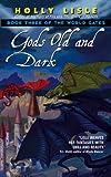 Gods Old and Dark: Book Three of the World Gates