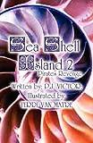 Sea Shell Island, P. J. Victor, 1462686818