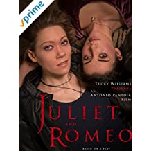 Juliet and Romeo
