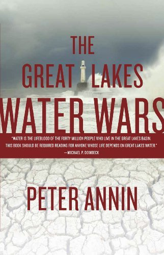 The Great Lakes Water Wars by Peter Annin (2009-08-25)
