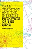 img - for Oral Tradition and the Internet: Pathways of the Mind book / textbook / text book