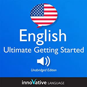 Learn English: Ultimate Getting Started with English Box Set, Lessons 1-55 Hörbuch