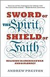 Sword of the Spirit, Shield of Faith: Religion in