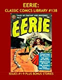 full house season 6 7 8 - Eerie: Classic Comics Library #138: The Full 17-Issue Avon Series in Two Giant Collections - Over 350 Pages - All Stories - No Ads - Issues #1-9 Plus ... Stories: The Complete Golden Age Man in Black
