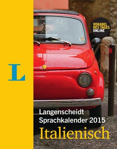 Langenscheidt Sprachkalender 2015 Italienisch - Kalender