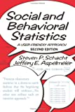 Social and Behavioral Statistics: A User-Friendly Approach, Steven P. Schacht, Jeffery E. Aspelmeier, 081334168X
