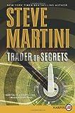 Trader of Secrets, Steve Martini, 0062064967