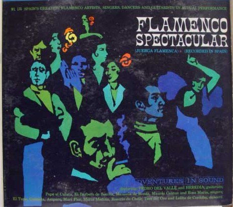 Flamenco Spectacular by Columbia (adventures in sound)