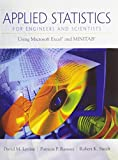 Applied Statistics for Engineers and Scientists : Using Microsoft Excel® and MINITAB®, Levine, David M. and Ramsey, Patricia P., 0131989197