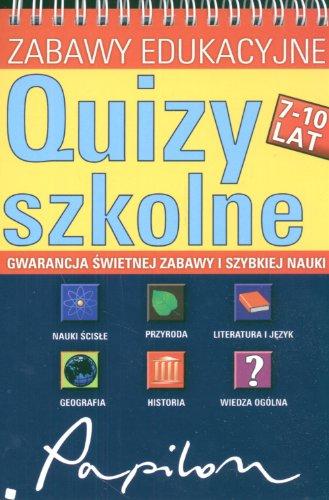 Quizy szkolne Zabawy Edukacyjne: Gwarancja swietnej zabawy i szybkiej nauki
