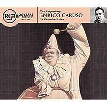 Rca 100th Anniversary Series -- Thel Egendary Enrico Caruso: 21 Favorite Arias