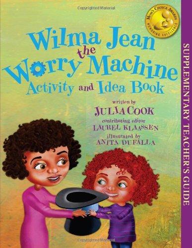 Wilma Jean the Worry Machine Activity and Idea Book (Machine Jean)
