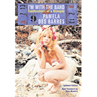 I'm with the Band: Confessions of a Groupie book cover