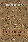 Polarized, Jim Spurlock, 160441023X
