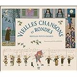 Vieilles chansons et rondes pour les petits enfants
