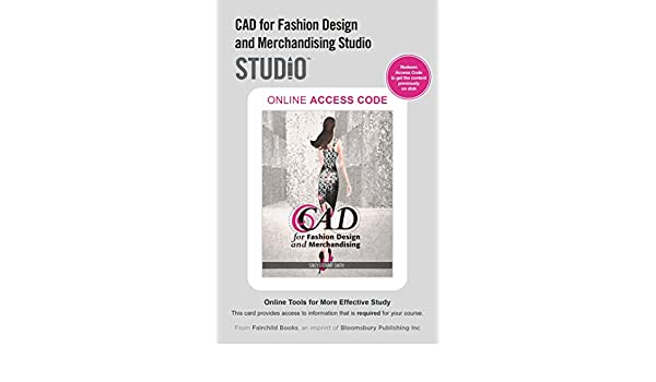 Cad For Fashion Design And Merchandising Studio Access Card Stewart Smith Stacy 9781501395109 Amazon Com Books