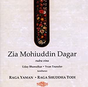 Zia Mohiuddin Dagar Uday Bhawalkar Yvan Trunzler Raga