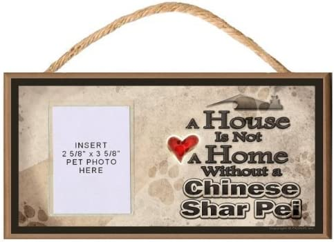A house is not a home without a Shar Pei Wood Puppy Dog Sign Plaque Made in USA