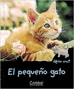 El pequeño gato (¿Quién eres? Animales): Amazon.es: Montardre ...