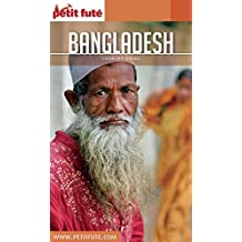 BANGLADESH 2017 Petit Futé (Country Guide) (French Edition)