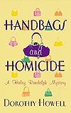 Handbags and Homicide (Haley Randolph Mystery Series Book 1)