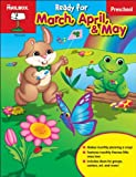 Ready for March, April, and May : Preschool, The Mailbox Books Staff, 1612764371