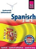 Reise Know-How Sprachführer Spanisch 3 in 1: Spanisch Wort für Wort, Spanisch kulinarisch, Spanisch Slang: Kauderwelsch-Jubiläumsband 5