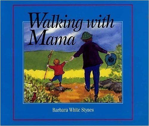 Walking with Mama by Barbara W. Stynes (1997-04-04)