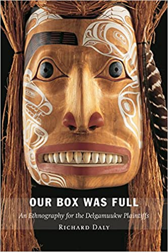 An Ethnography for the Delgamuukw Plaintiffs Our Box Was Full