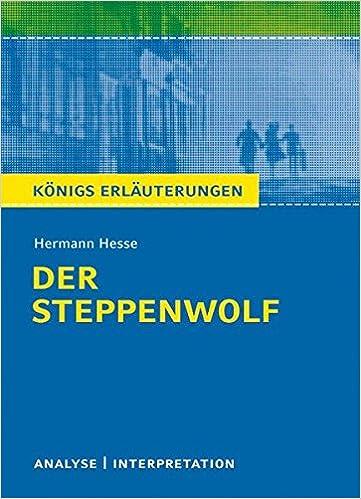 Der Steppewolf Von Hermann Hesse Textanalyse Und Interpretation