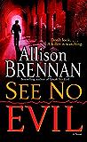 See No Evil (No Evil Trilogy Book 2)