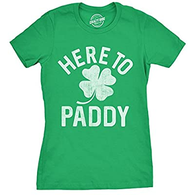 Crazy Dog T-Shirts Womens Here To Paddy Tshirt Funny ST Patricks Day Party Shamrock Tee For Ladies
