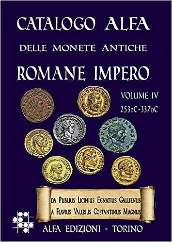 83dfc9929f Amazon.it: Catalogo Alfa delle monete antiche romane. Impero: 4 - Alberto  Boasso - Libri