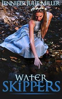 Water Skippers by [Miller, Jennifer Julie]