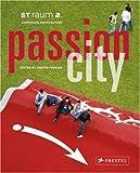 Passion City, Kristin Feireiss, 379134305X