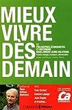 MIEUX VIVRE DES DEMAIN de YVES COCHET (Assistant), CORINNE LEPAGE (Assistant), JEAN ZIEGLER (Assistant), (19 mai 2011) Broché