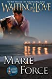 Waiting for Love, Marie Force, 0615824390