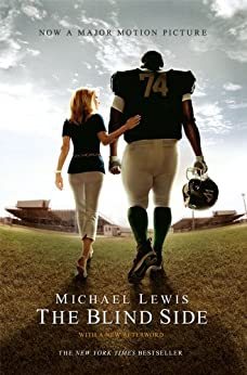 The Blind Side (Movie Tie-in Edition)  (Movie Tie-in Editions) by [Lewis, Michael]