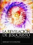 img - for La revelaci n de Jesucristo (Spanish Edition) book / textbook / text book