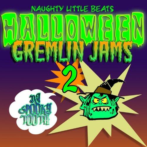 Halloween Gremlin Jams 2 [Clean] -