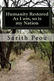img - for Humanity Restored: As I am, so is my Nation book / textbook / text book
