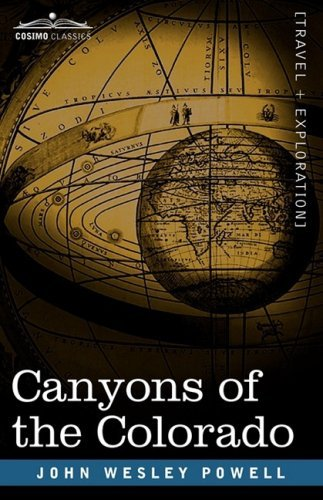 By John Wesley Powell Canyons of the Colorado [Paperback] pdf