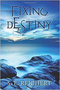 Fixing Destiny: Volume 1