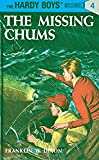 The Missing Chums (Hardy Boys, Book 4)