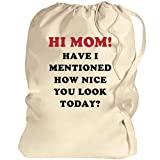 Hi Mom Going Away To College Gift: Canvas Laundry Bag