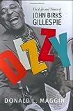 Dizzy, Donald L. Maggin, 0688170889