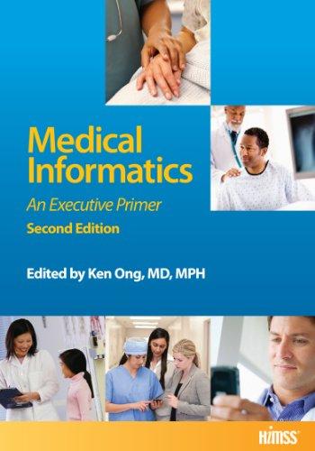 Medical Informatics: An Executive Primer Pdf