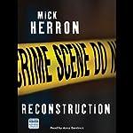 Reconstruction | Mick Herron